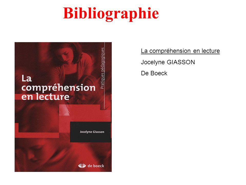 Bibliographie La compréhension en lecture Jocelyne GIASSON De Boeck