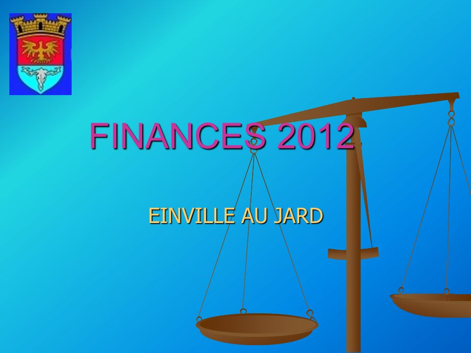 FINANCES 2012 EINVILLE AU JARD