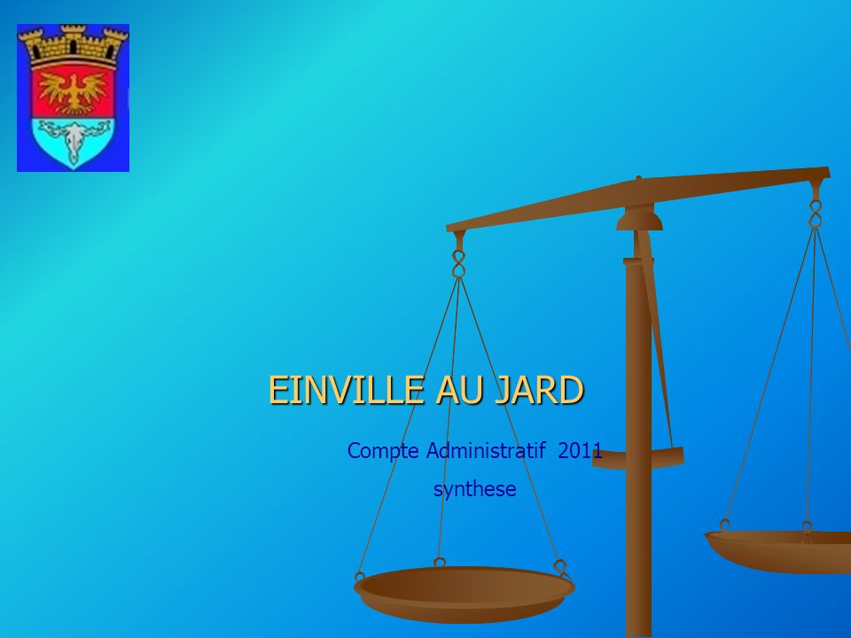 EINVILLE AU JARD Compte Administratif 2011 synthese