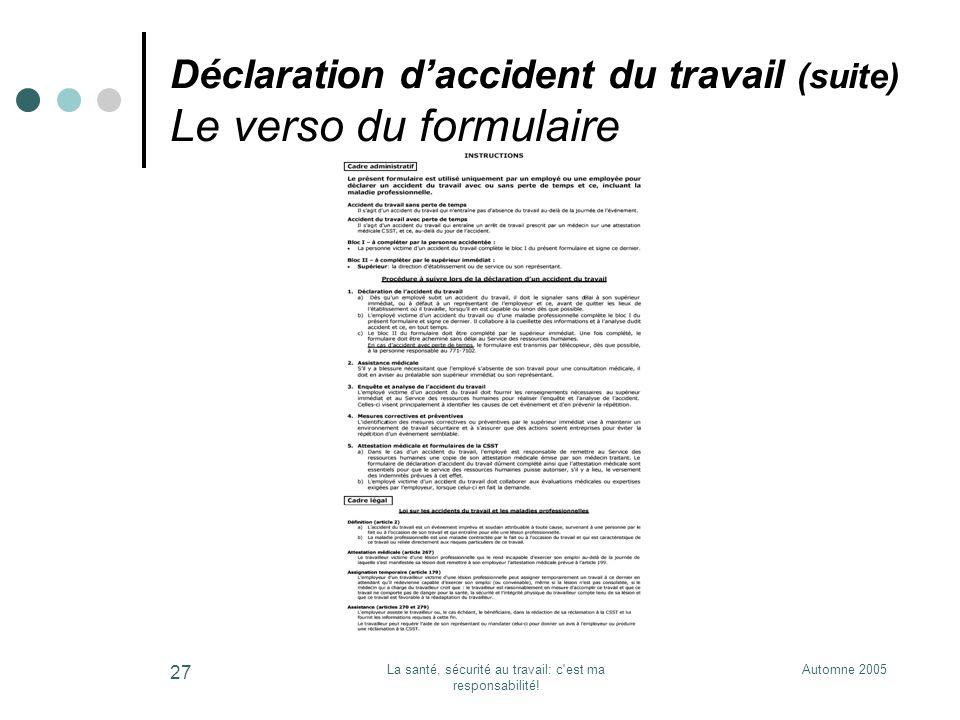 Déclaration d'accident du travail (suite) Le verso du formulaire