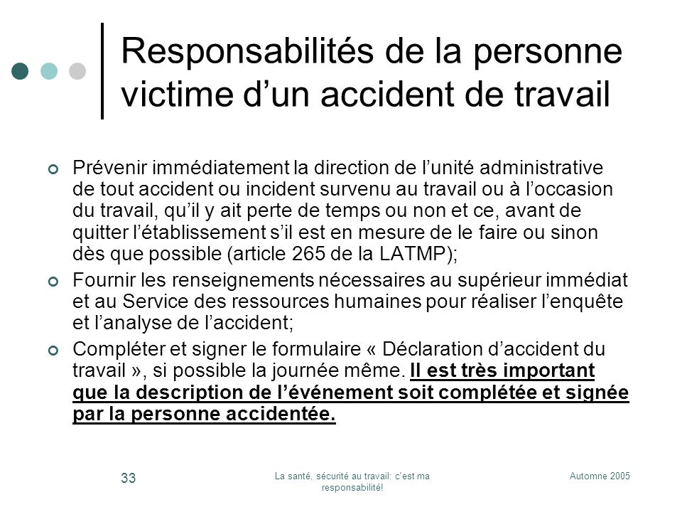 Responsabilités de la personne victime d'un accident de travail