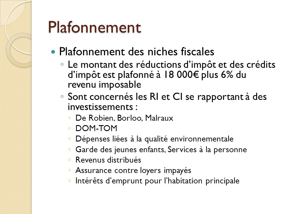 Plafonnement Plafonnement des niches fiscales