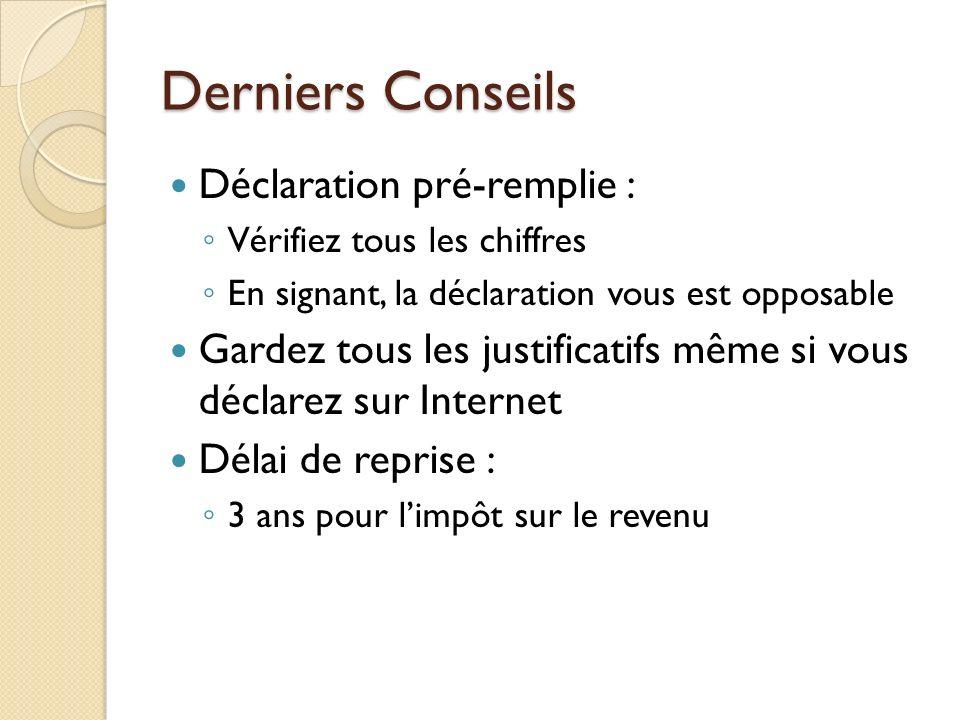 Derniers Conseils Déclaration pré-remplie :