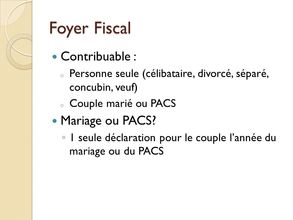 Foyer Fiscal Contribuable : Mariage ou PACS