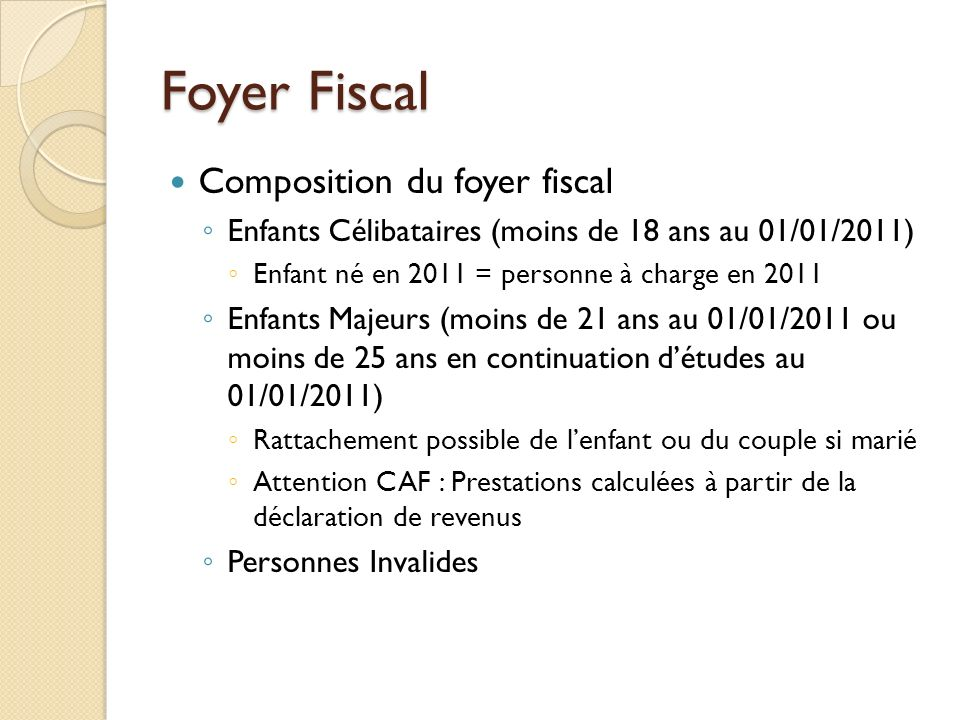 Foyer Fiscal Composition du foyer fiscal