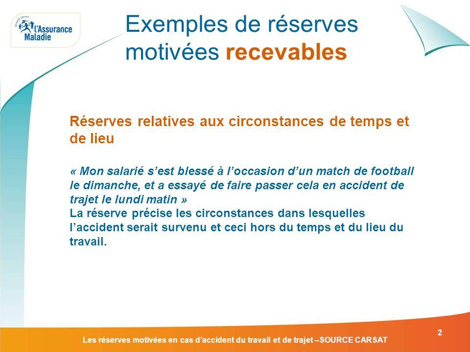 Exemples de réserves motivées recevables