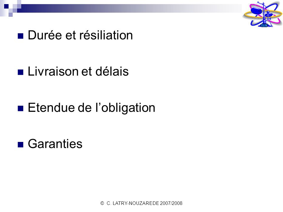 Etendue de l'obligation Garanties