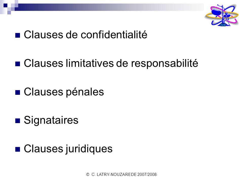Clauses de confidentialité Clauses limitatives de responsabilité