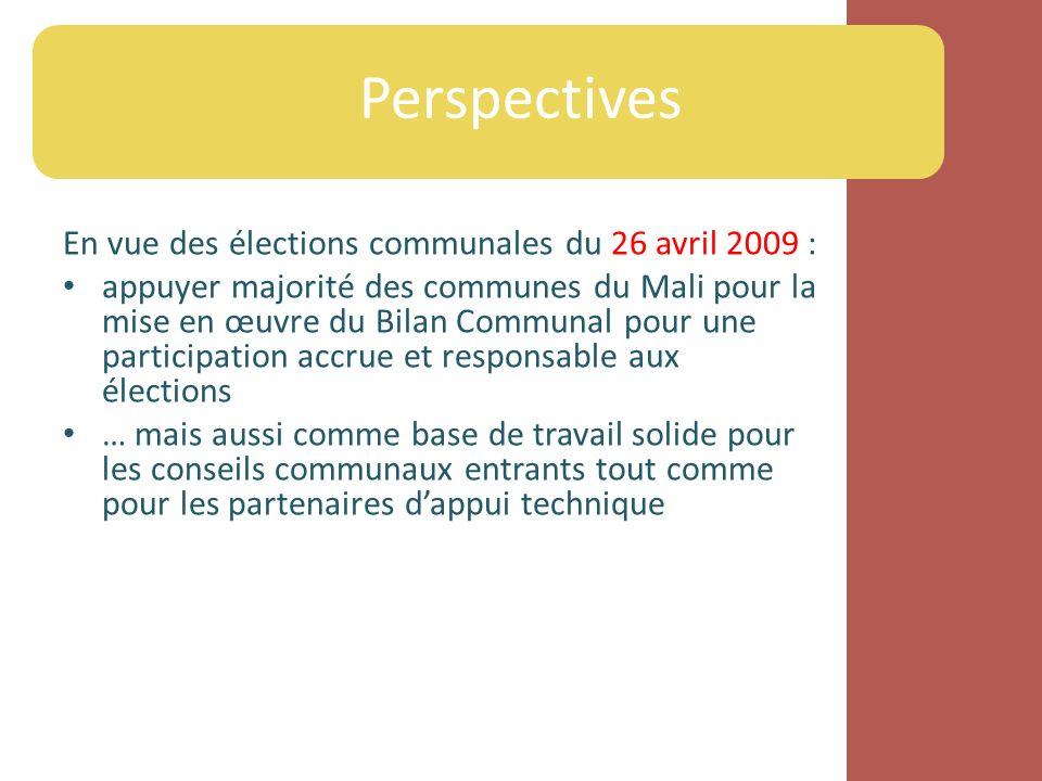 Perspectives En vue des élections communales du 26 avril 2009 :