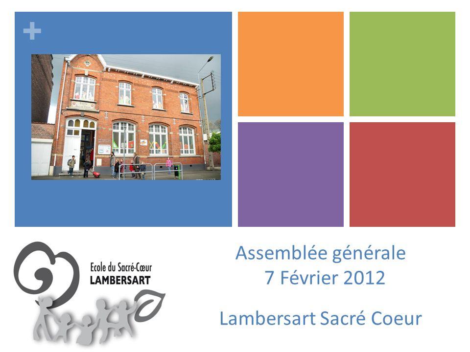 Assemblée générale 7 Février 2012 Lambersart Sacré Coeur