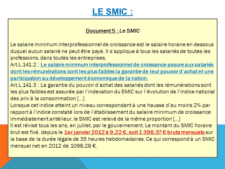 Le SMIC : Document 5 : Le SMIC