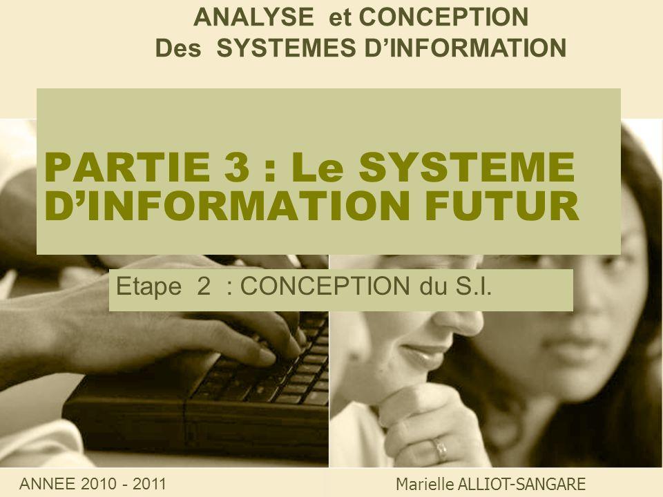 PARTIE 3 : Le SYSTEME D'INFORMATION FUTUR