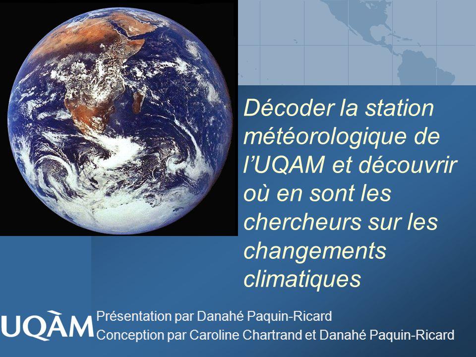 Décoder la station météorologique de l'UQAM et découvrir où en sont les chercheurs sur les changements climatiques