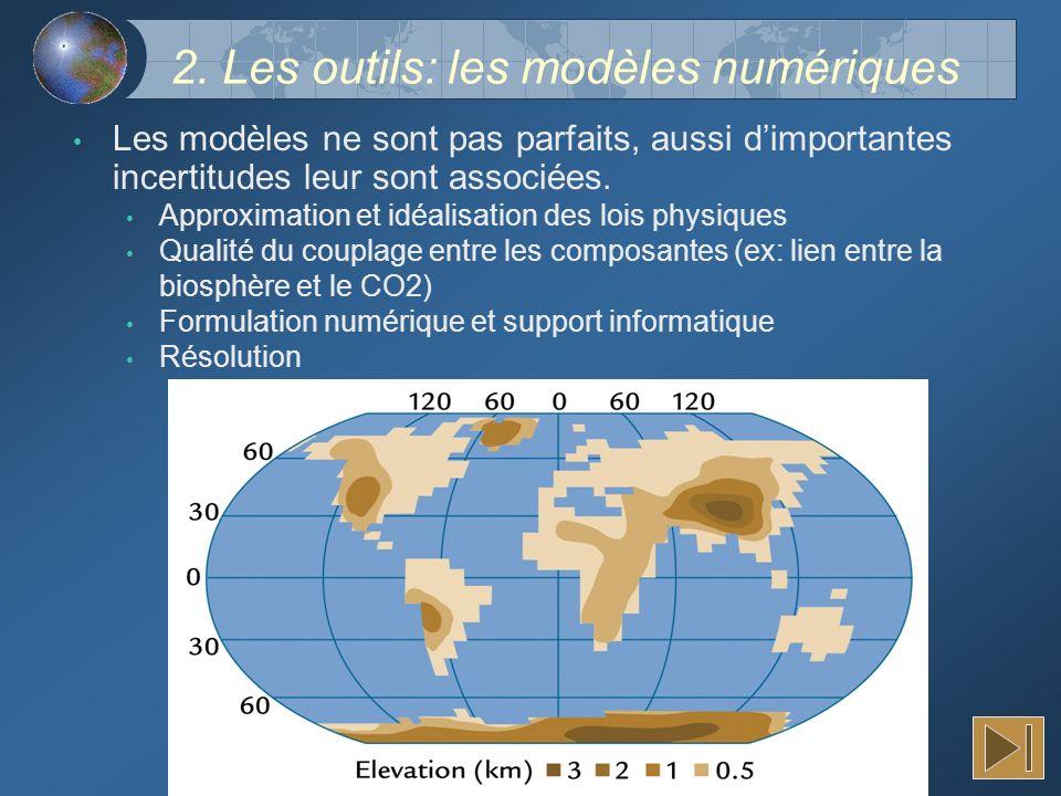 2. Les outils: les modèles numériques