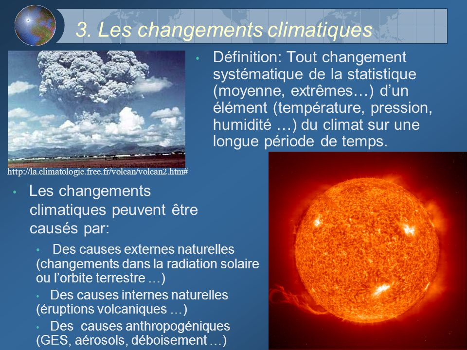 3. Les changements climatiques