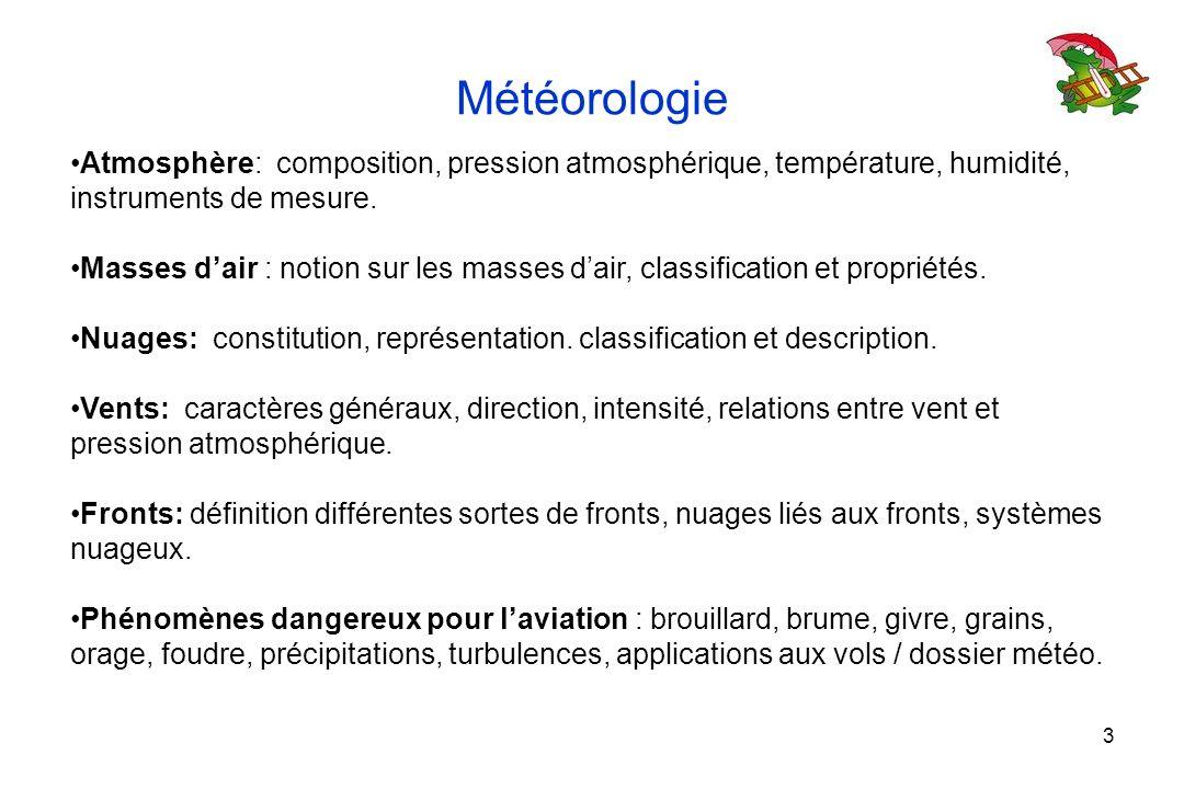 Météorologie Atmosphère: composition, pression atmosphérique, température, humidité, instruments de mesure.