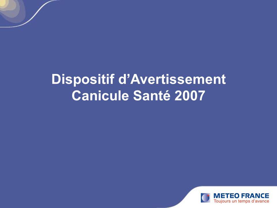 Dispositif d'Avertissement Canicule Santé 2007