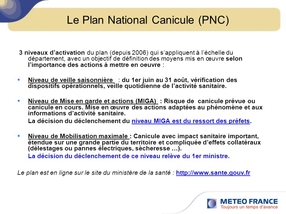 Le Plan National Canicule (PNC)