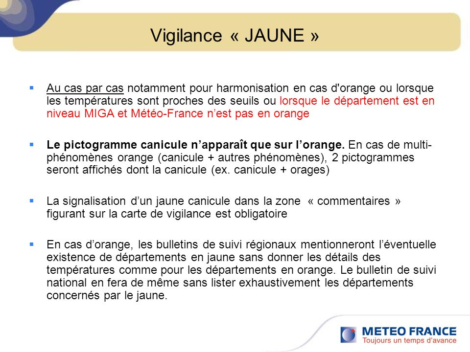 Vigilance « JAUNE »
