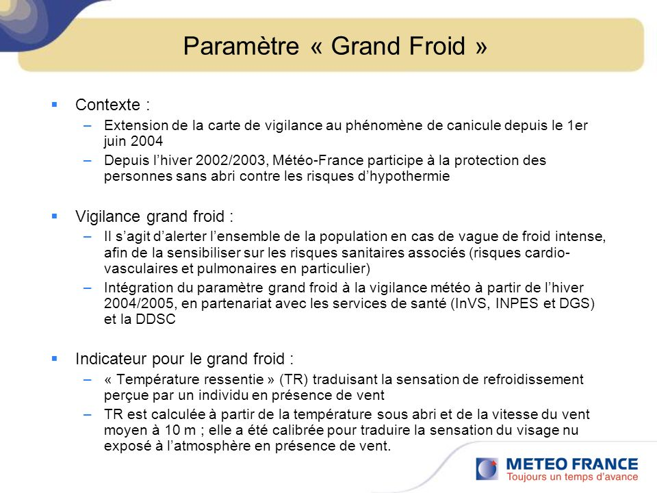 Paramètre « Grand Froid »