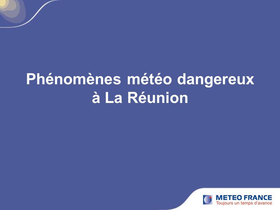 Phénomènes météo dangereux à La Réunion