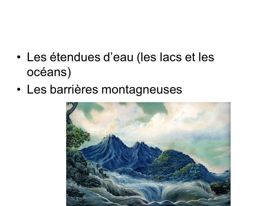 Les étendues d'eau (les lacs et les océans)