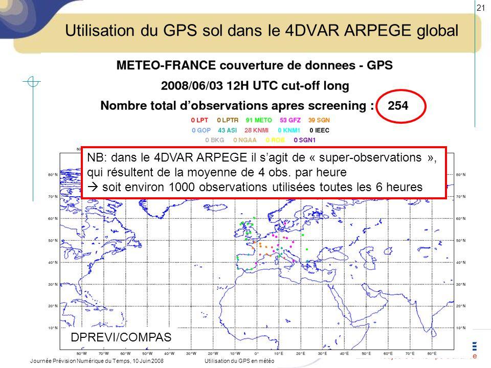 Utilisation du GPS sol dans le 4DVAR ARPEGE global
