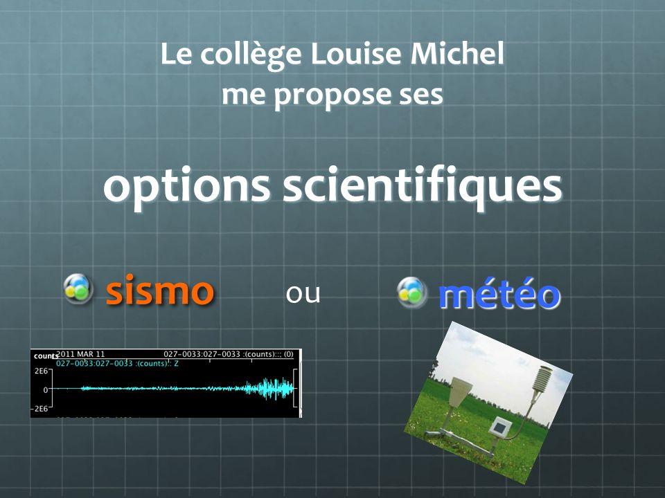 Le collège Louise Michel me propose ses options scientifiques