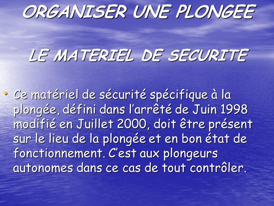 LE MATERIEL DE SECURITE