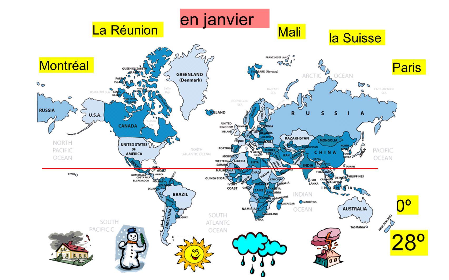 en janvier La Réunion Mali la Suisse Montréal Paris -10º