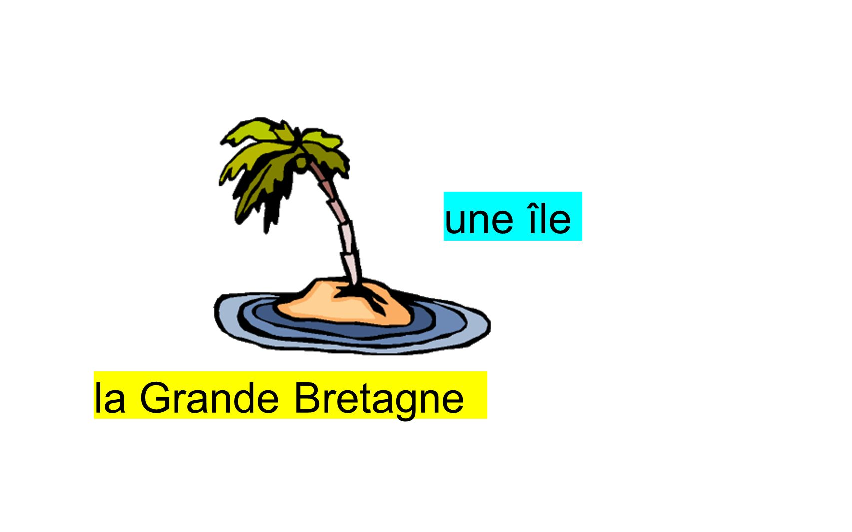 une île la Grande Bretagne