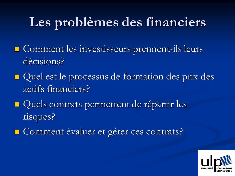 Les problèmes des financiers