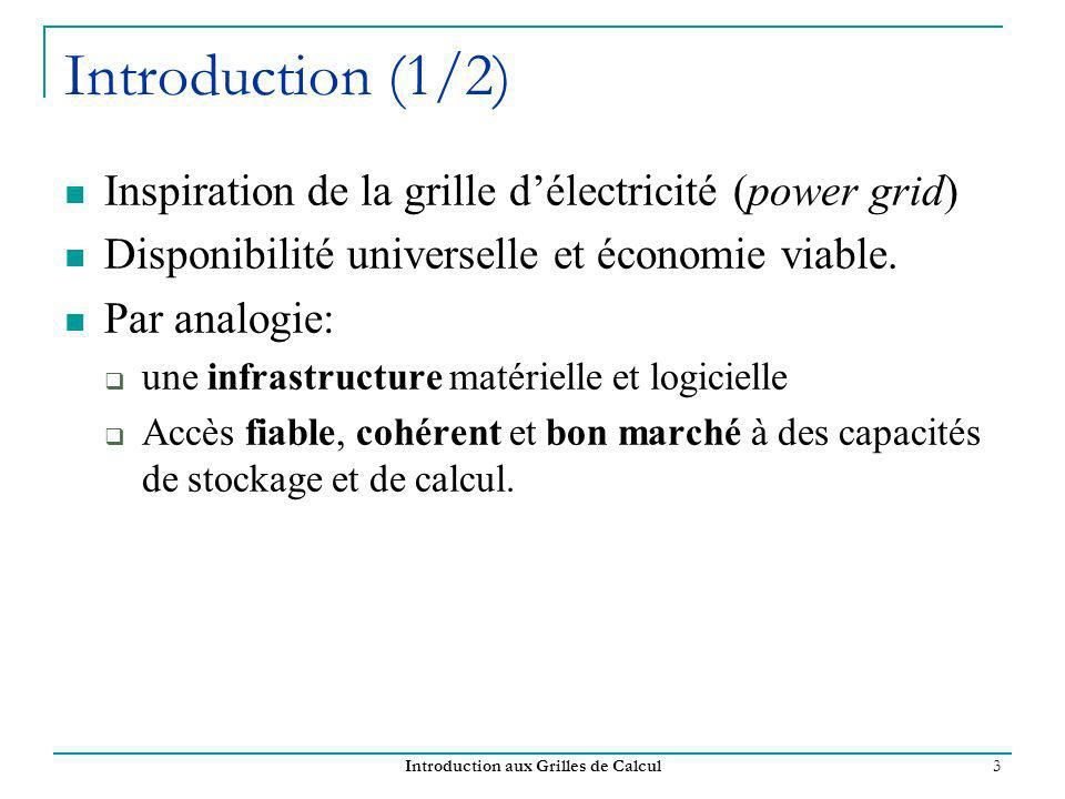 Introduction aux Grilles de Calcul