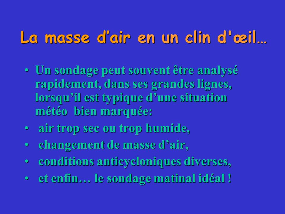 La masse d'air en un clin d œil…