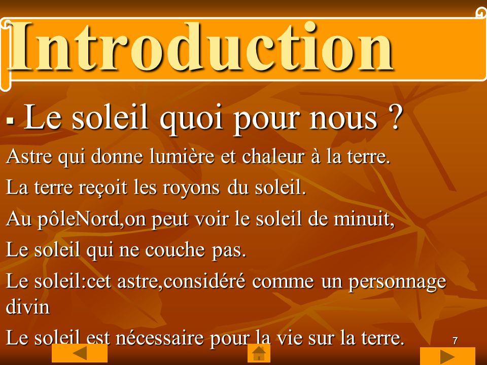 Introduction Le soleil quoi pour nous