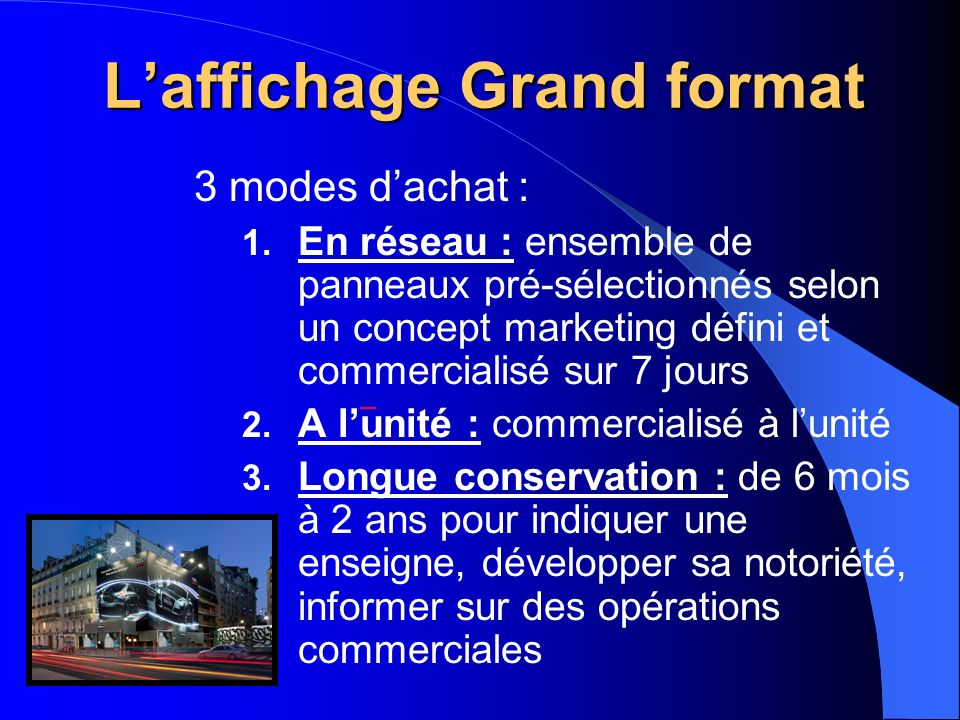 L'affichage Grand format