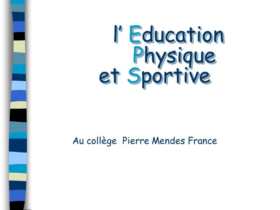 l' Education Physique et Sportive
