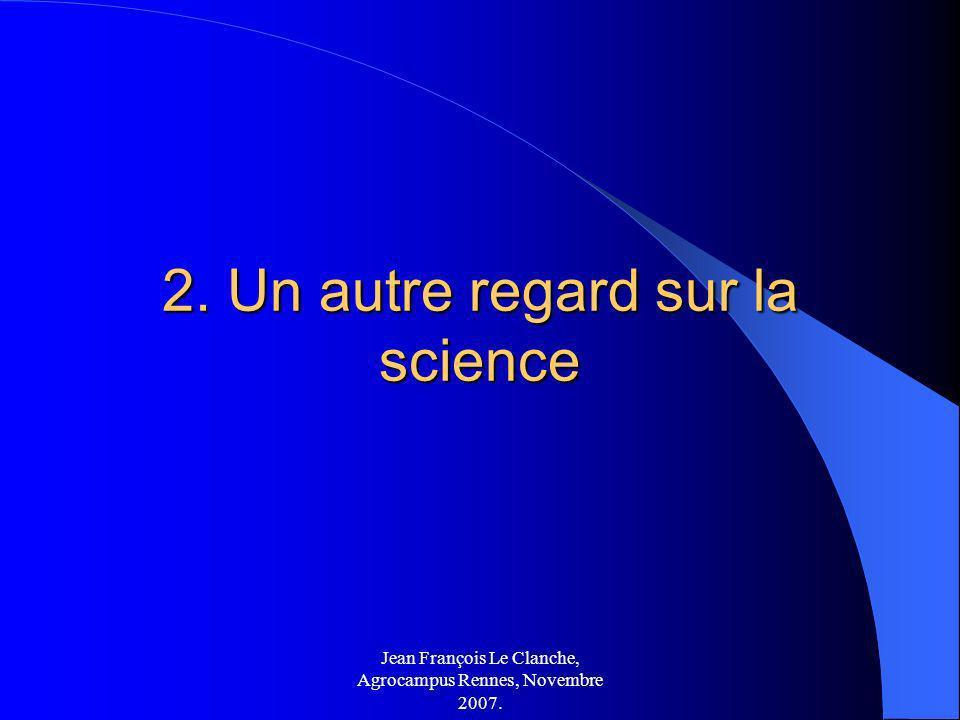 2. Un autre regard sur la science