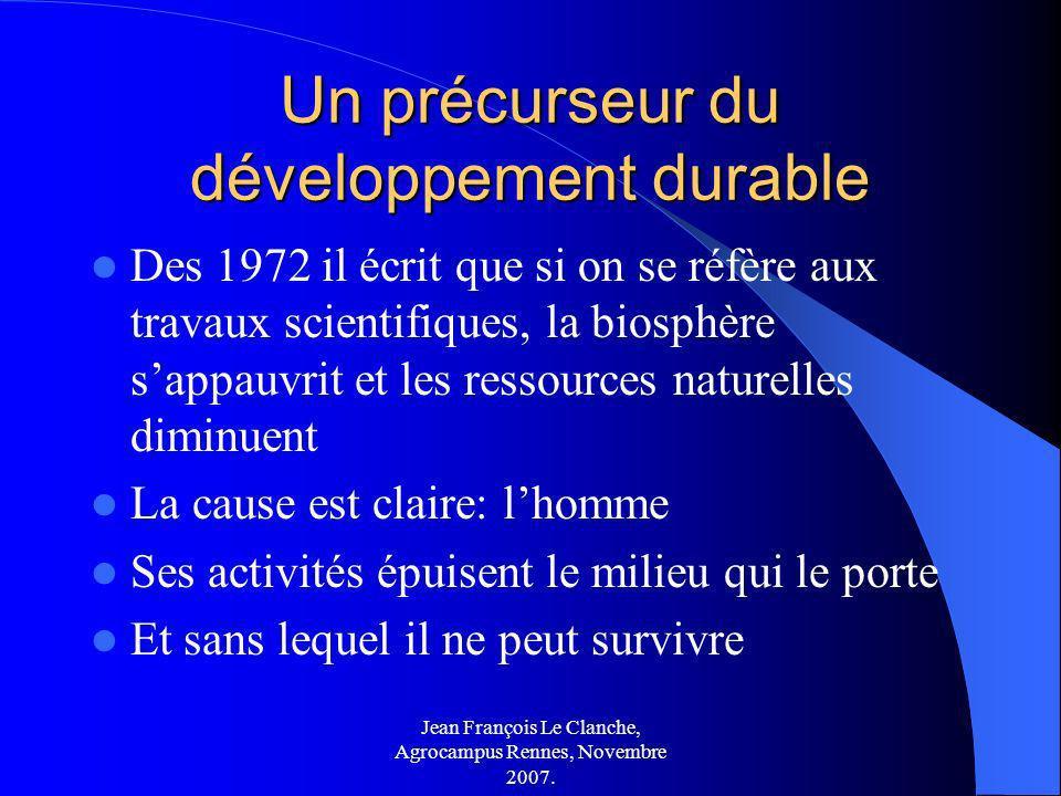 Un précurseur du développement durable
