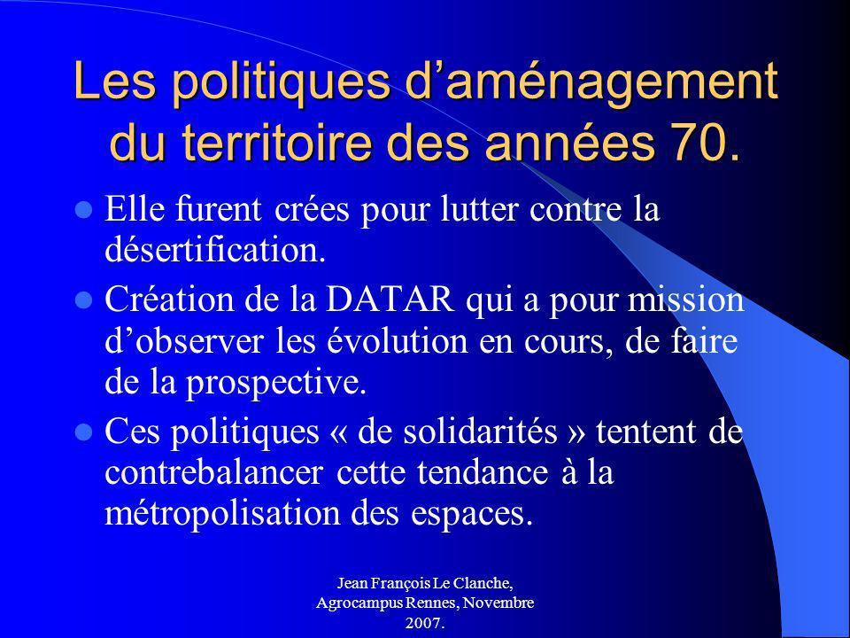 Les politiques d'aménagement du territoire des années 70.