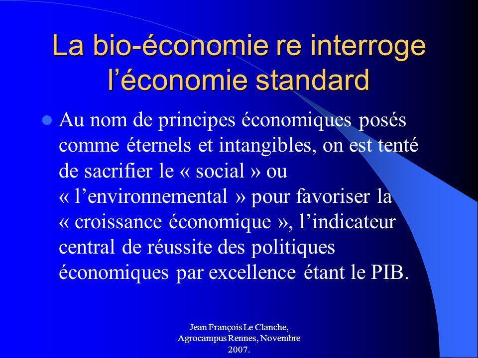 La bio-économie re interroge l'économie standard