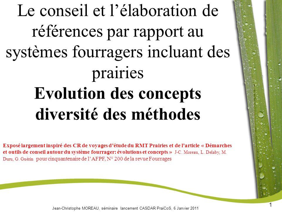 Le conseil et l'élaboration de références par rapport au systèmes fourragers incluant des prairies Evolution des concepts diversité des méthodes