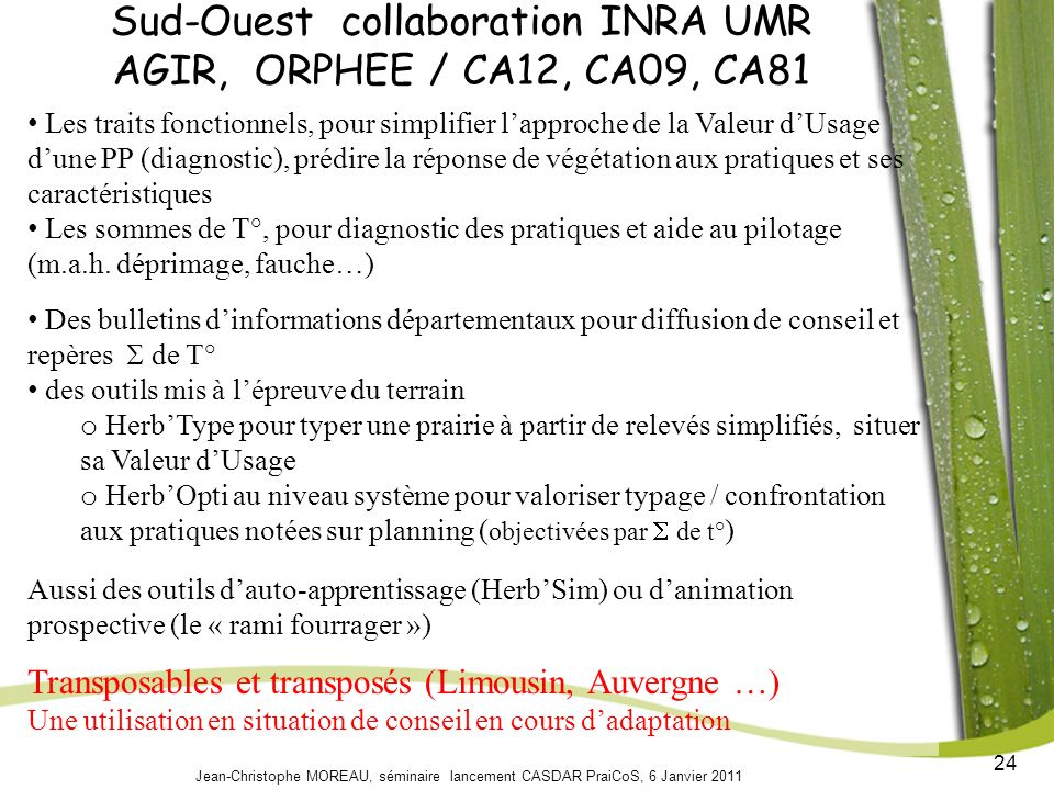 Sud-Ouest collaboration INRA UMR AGIR, ORPHEE / CA12, CA09, CA81