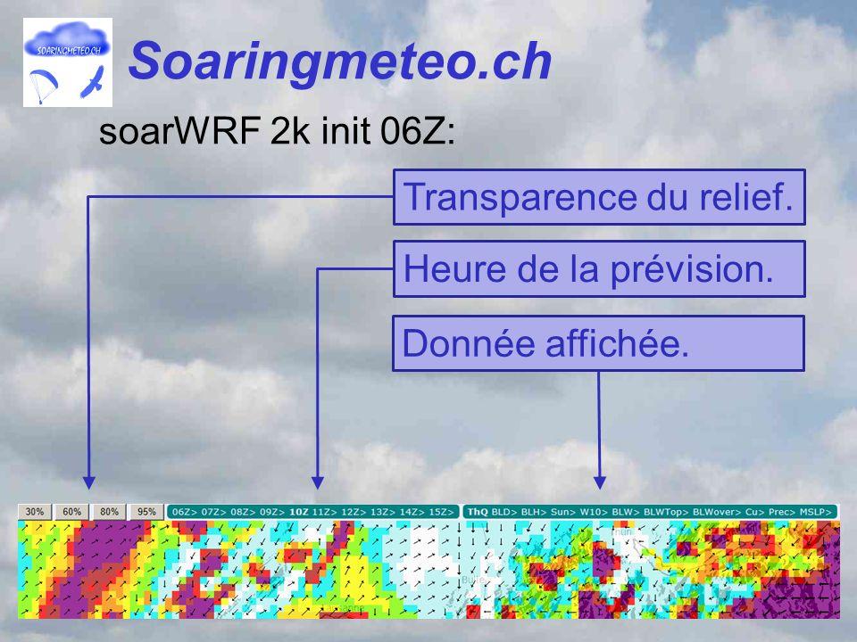 Soaringmeteo.ch soarWRF 2k init 06Z: Transparence du relief.