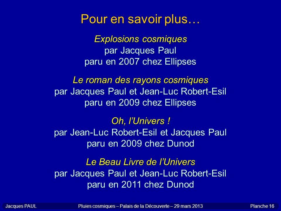 Pour en savoir plus… Explosions cosmiques par Jacques Paul