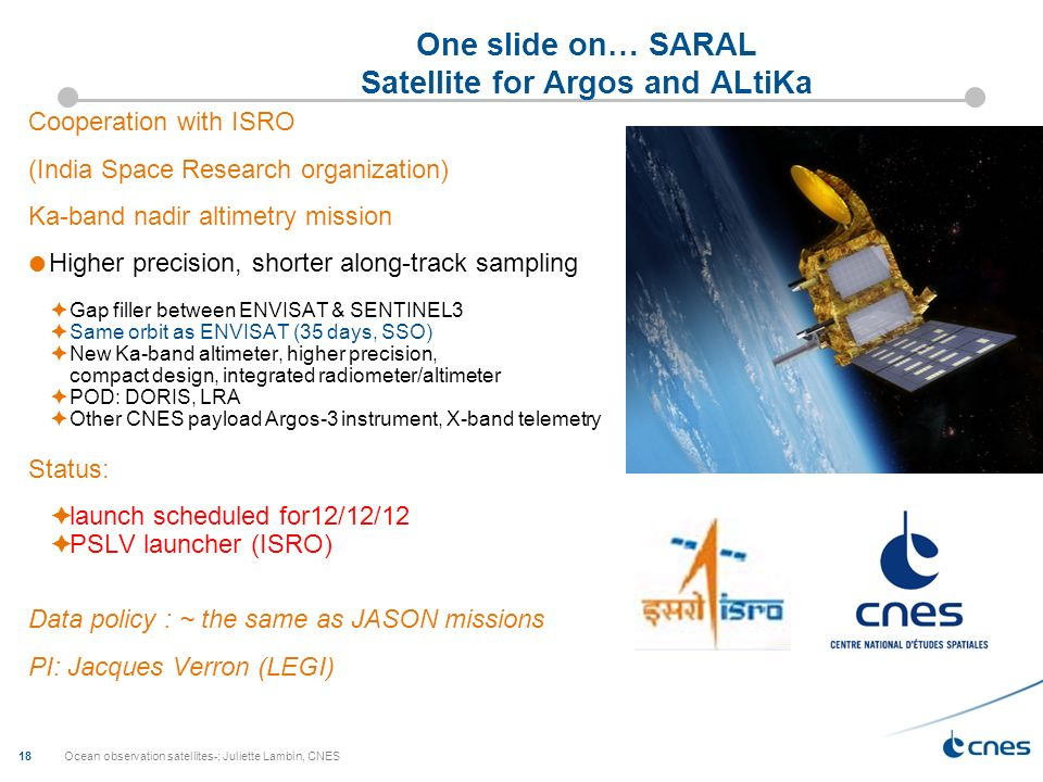 One slide on… SARAL Satellite for Argos and ALtiKa