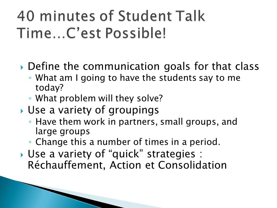 40 minutes of Student Talk Time…C'est Possible!