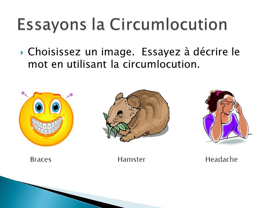Essayons la Circumlocution