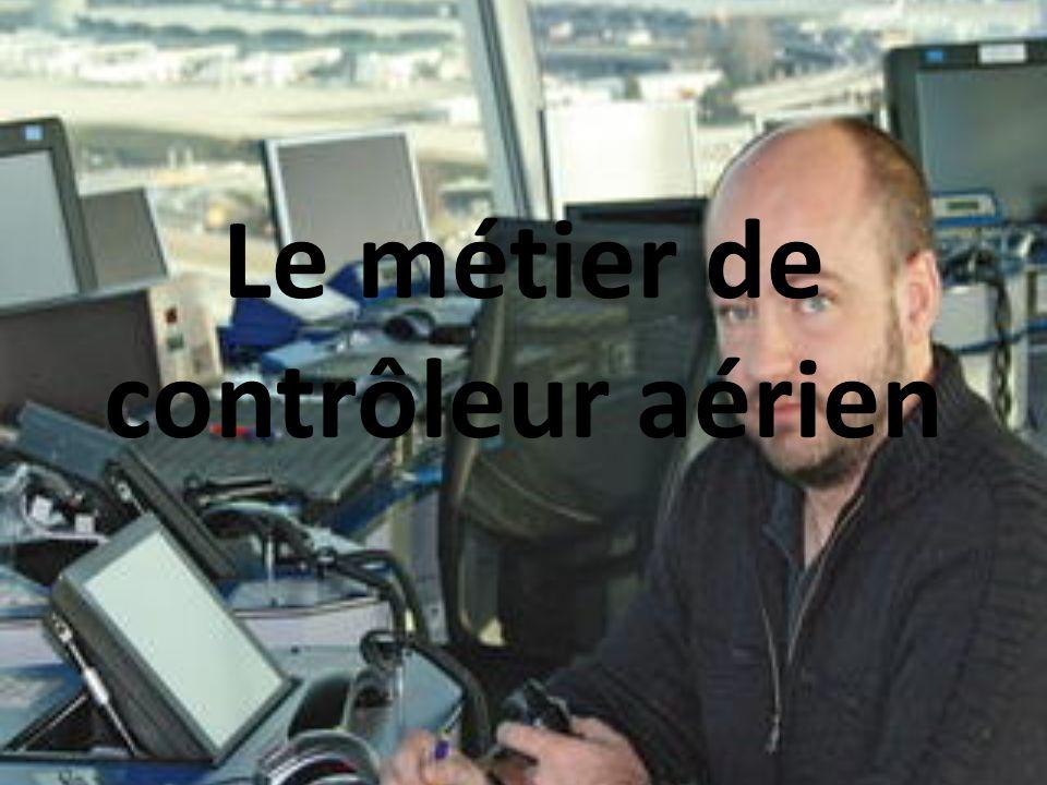 Le métier de contrôleur aérien