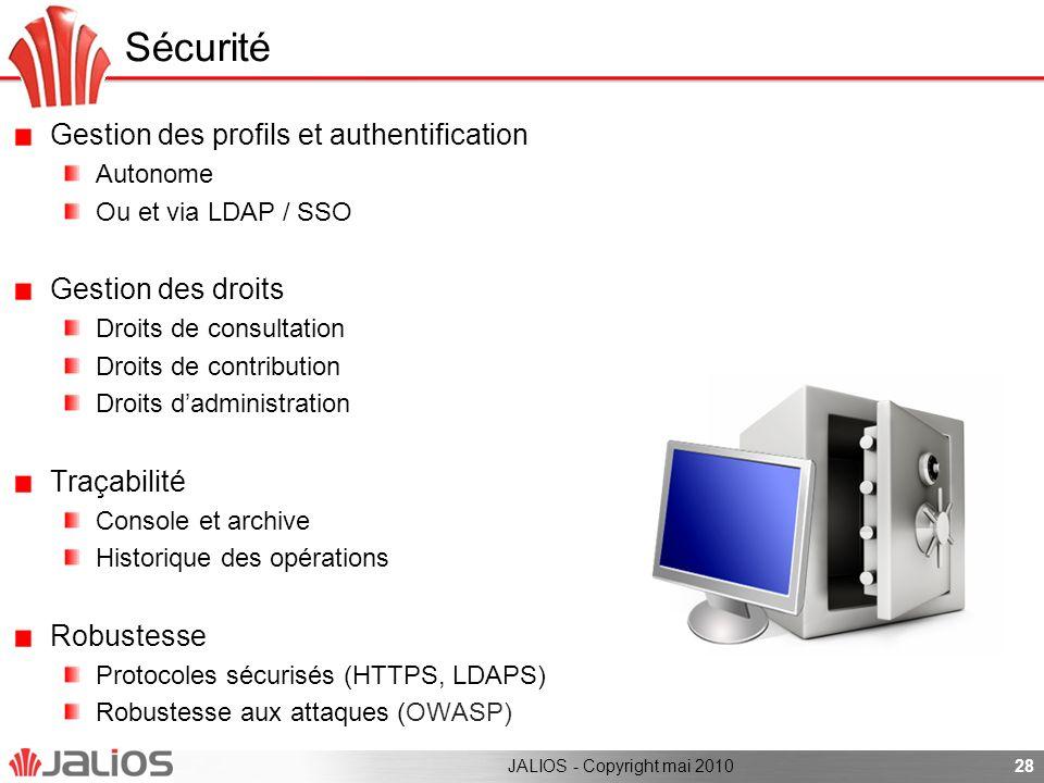 Sécurité Gestion des profils et authentification Gestion des droits